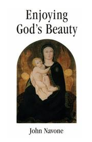 Cover of: Enjoying God's beauty by John J. Navone