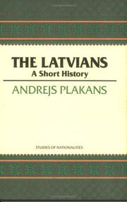 Cover of: The Latvians by Andrejs Plakans