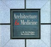 Cover of: Architecture & medicine by Aaron Betsky