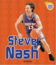 Cover of: Steve Nash (Amazing Athletes) by Jeff Savage