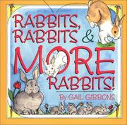 Cover of: Rabbits, rabbits, & more rabbits! by Gail Gibbons