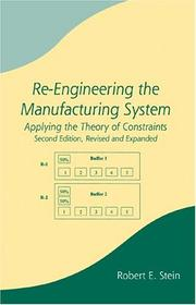 Cover of: Re-engineering the manufacturing system by Stein, Robert E.