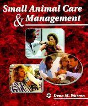 Cover of: Small animal care &amp; management by Dean M. Warren
