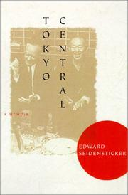 Cover of: Tokyo Central by Edward Seidensticker