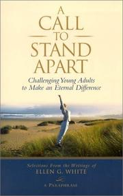 Cover of: A call to stand apart by Ellen Gould Harmon White