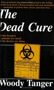 Cover of: The dead cure by Woody Tanger