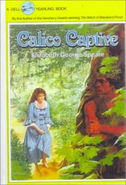 Cover of: Calico Captive by Elizabeth Speare