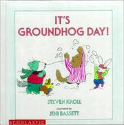 Cover of: It's groundhog day! by Steven Kroll