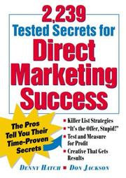 Cover of: 2,239 tested secrets for direct marketing success by Denison Hatch