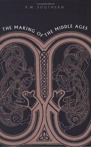 Cover of: The making of the Middle Ages by R. W. Southern