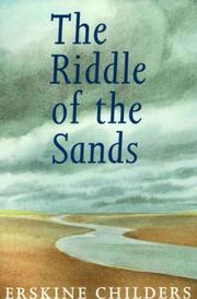 Cover of: The riddle of the sands by Erskine Childers
