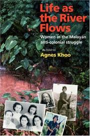 Cover of: Life as the river flows by Agnes Khoo