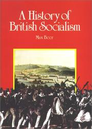 Cover of: A history of British socialism by Max Beer