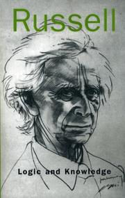 Cover of: Logic and knowledge by Bertrand Russell
