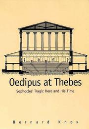 Cover of: Oedipus at Thebes by Bernard MacGregor Walker Knox