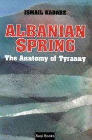 Cover of: Albanian Spring by Kadare, Ismail.