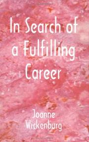 Cover of: In search of a fulfilling career by Joanne Wickenburg