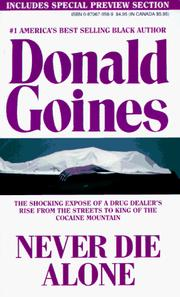 Cover of: Never Die Alone by Donald Goines