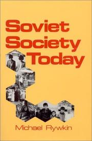 Cover of: Soviet society today by Michael Rywkin