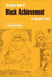 Cover of: Ebon y book of Black achievement by Margaret Peters