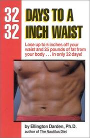 Cover of: 32 Days to a 32-Inch Waist by Ellington Darden