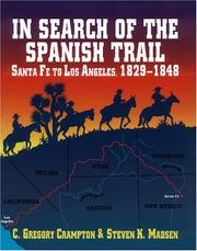 Cover of: In search of the Spanish Trail by C. Gregory Crampton