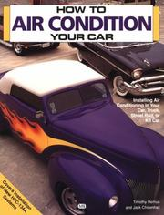 Cover of: How to air condition your car by Timothy Remus