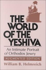 Cover of: The World of the Yeshiva by William B. Helmreich
