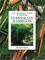 Cover of: Temperate Bamboos by Michael Bell