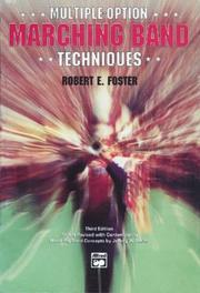 Cover of: Multiple option, marching band techniques by Robert E. Foster