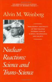 Cover of: Nuclear reactions by Alvin Martin Weinberg