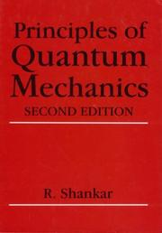 Cover of: Principles of quantum mechanics by Ramamurti Shankar
