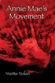 Cover of: Annie Mae's movement by Yvette Nolan