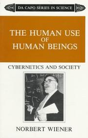 Cover of: The human use of human beings by Norbert Wiener
