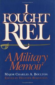 Cover of: I fought Riel by Charles Arkoll Boulton