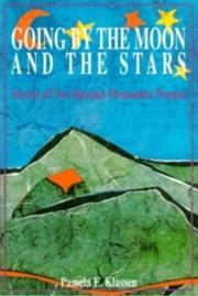Cover of: Going by the moon and the stars by Pamela E. Klassen