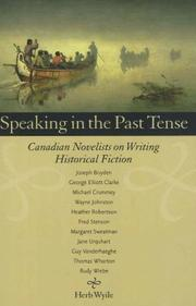 Cover of: Speaking in the past tense by Herb Wyile
