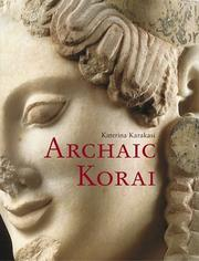Cover of: Archaic korai by Katerina Karakasi