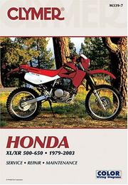 Honda Xl/Xr 500-650: 1979-2003 : Service Repair Maintenance (Clymer Motorcycle Repair) Clymer Publications