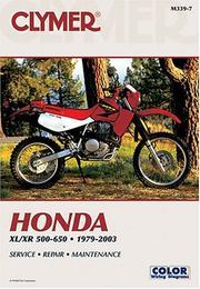 Honda Xl/Xr 500-650: 1979-2003 : Service Repair Maintenance (Clymer Motorcycle Repair) Clymer Publications