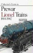 Cover of: Collectors Guide to Prewar Lionel Trains 1900-1942 by David Doyle