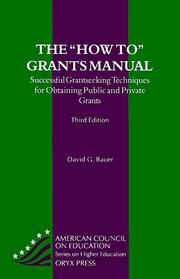 "Cover of: The "" how to"" grants manual by David G. Bauer"