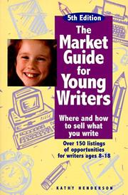 Cover of: Market guide for young writers by Henderson, Kathy