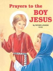 Cover of: Prayers to the Boy Jesus by Lawrence Lovasik