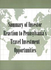 Cover of: Summary of Investor Reaction to Pennsylvania's Travel Investment Opportunities by H. McKinley Conway