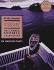 Cover of: Publishing Your Art As Cards, Posters & Calendars by Harold Davis