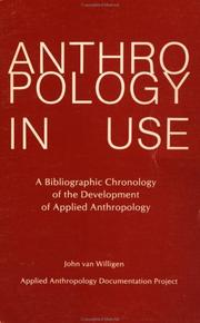 Cover of: Anthropology in use by John Van Willigen
