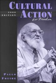 Cover of: Cultural action for freedom by Paulo Freire