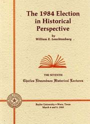 Cover of: The 1984 election in historical perspective by William Edward Leuchtenburg