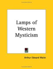 Cover of: Lamps of western mysticism by Arthur Edward Waite